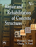 REPAIR AND REHABILITATION OF CONCRETE STRUCTURES