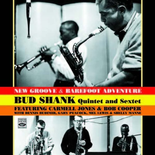 bud-shank-quintet-and-sextet-new-groove-barefoot-adventure