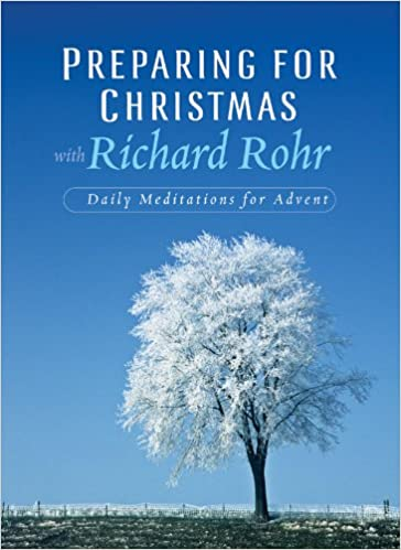 Preparing for Christmas: Daily Reflections for Advent: Richard ...