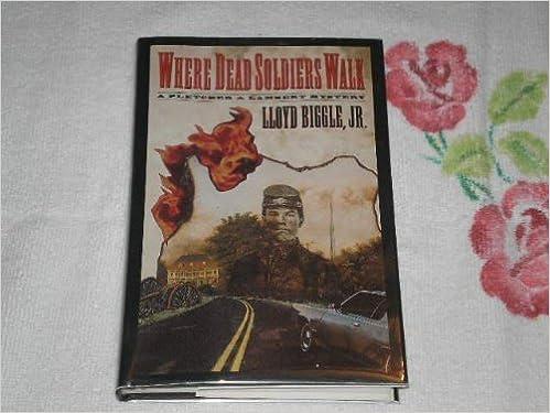 Where Dead Soldiers Walk A Pletcher And Lambert Mystery Lloyd Jr Biggle 9780312110116 Amazon Books