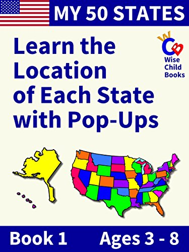 My 50 States - Book 1: Learn the Location of Each State with ...