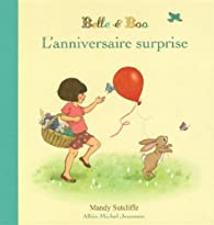 Belle et Boo : L'anniversaire surprise par Mandy Sutcliffe