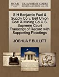 S H Benjamin Fuel & Supply Co v. Bell Union Coal