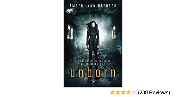Amazon unborn unborn series book 1 ebook amber lynn natusch amazon unborn unborn series book 1 ebook amber lynn natusch kindle store fandeluxe Image collections