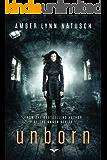 Unborn (Unborn Series Book 1)