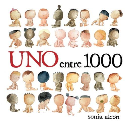 Uno entre 1000 (Spanish Edition) [Sonia Alcon] (Tapa Blanda)