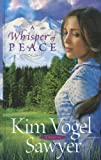 A Whisper of Peace, Kim Vogel Sawyer, 1410442551
