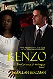 Renzo (The Ciprianos of Kellington Book 1)
