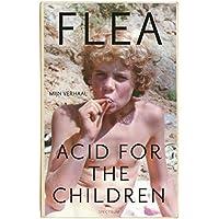 Acid for the children: mijn verhaal