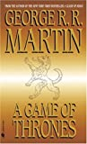 A Game of Thrones, George R. R. Martin, 0553588486