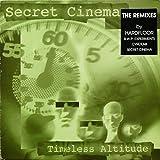 Secret Cinema / Timeless Altitude (Remix)