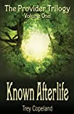 Known Afterlife, Trey Copeland, 1621372375