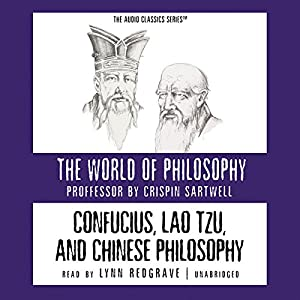 Confucius, Lao Tzu, and Chinese Philosophy Hörbuch