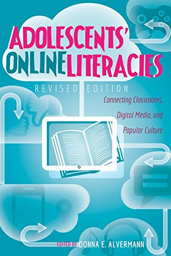 Adolescents' Online Literacies: Connecting Classrooms, Digital Media, and Popular Culture – Revised edition (New Literacies and Digital Epistemologies) by Peter Lang Inc., International Academic Publishers