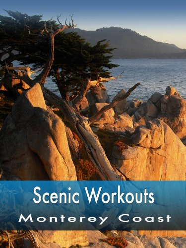 Scenic Workouts Monterey Coast - Including Carmel, Big Sur & Pacific Grove