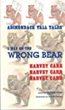 I Was on the Wrong Bear, Harvey Carr, 0912678844