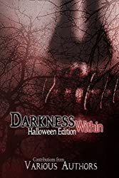Darkness Within: Halloween Charity Edition