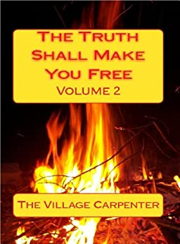 the truth shall make you free volume 2 english edition