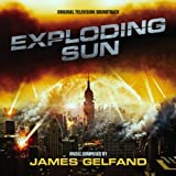 Exploding Sun: Original Soundtrack by James Gelfand (2013-05-04)