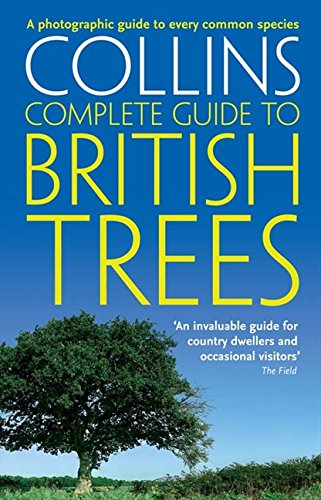 (Collins Complete Guide to British Trees: A Photographic Guide to Every Common Species (Collins Complete Photo Guides))