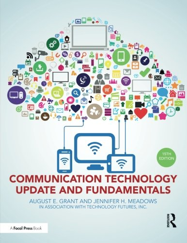 Communication Technology Update and Fundamentals: 15th Edition by imusti
