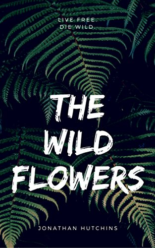 [The Wildflowers: Chapter #1 - Immortal] (Female Gangsters)