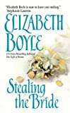 Stealing the Bride (Avon Romantic Treasure)