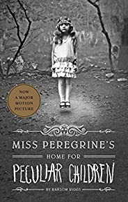 Miss Peregrine's Home for Peculiar Chil