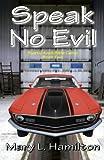 Speak No Evil (Rustic Knoll Bible Camp)