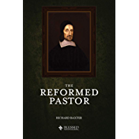 The Reformed Pastor (Illustrated)