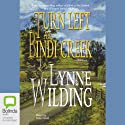 Turn Left at Bindi Creek Audiobook by Lynne Wilding Narrated by Kate Hood
