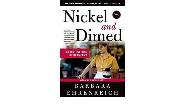 Nickel and Dimed: On (Not) Getting By in America (English ...