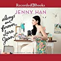 Always and Forever, Lara Jean | Livre audio Auteur(s) : Jenny Han Narrateur(s) : Laura Knight Keating