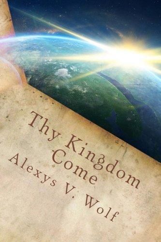 Thy Kingdom Come: Kingdom vs. Religion