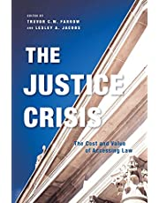 The Justice Crisis: The Cost and Value of Accessing Law
