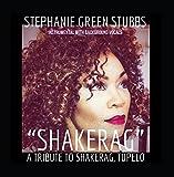 ShakeRag - A Tribute to ShakeRag, Tupelo