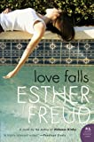 Love Falls, Esther Freud, 0061349615