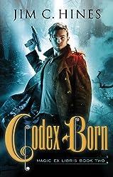 Codex Born (Magic Ex Libris Book 2)