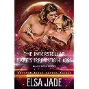 The Interstellar Rake's Irresistible Kiss: Black Hole Brides #2 (Intergalactic Dating Agency): Black Hole Brides #2 (Intergalactic Dating Agency) (Big Sky Alien Mail Order Brides Book 6)