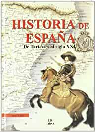 Historia de España : de Tartessos al siglo XXI: Amazon.es: Nieto, Jose: Libros