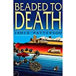 Beaded to Death | Janis Patterson