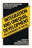 img - for Integration and Unequal Development (Studies in the integration of Western Europe) book / textbook / text book