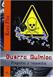 Guerra Quimica - Preguntas Y Respuestas: Amazon.es: Pita