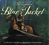 Legend of Blue Jacket, Michael P. Spradlin, 0688158358