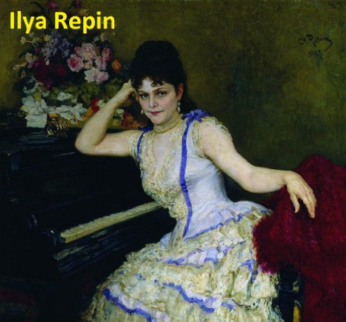 533 Color Paintings of Ilya Repin - Russian Realist Painter (August 5, 1844 - September 29, 1930)