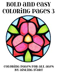 Bold and Easy Coloring Pages 3: Coloring Pages for All Ages