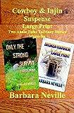 Cowboy & Injin Suspense Large Print (Spirit Animal Large Print Box Set Book 4)