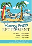 Worry Free Retirement, Brian Fricke, 1599320851