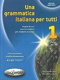 Una grammatica italiana per tutti: 1