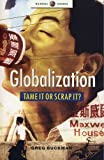 img - for Globalization - Tame it or Scrap It (Global Issues) by Greg Buckman (2004-05-01) book / textbook / text book